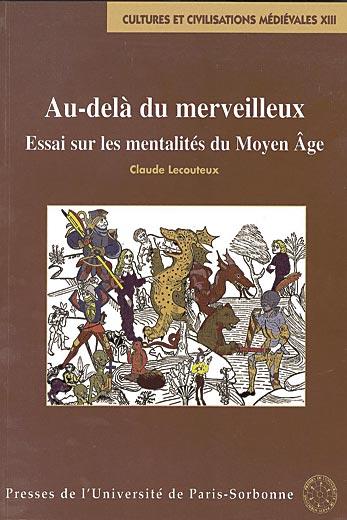 Au Dela Du Merveilleux Des Croyances Au Moyen Age N 13 Coll Sup