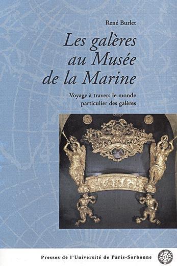 Les galères au Musée de la Marine - René Burlet