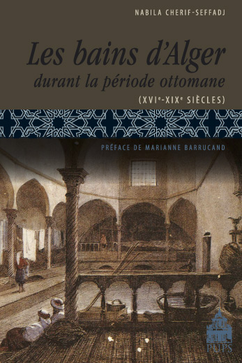 Les Bains D Alger Durant La Periode Ottomane Pups