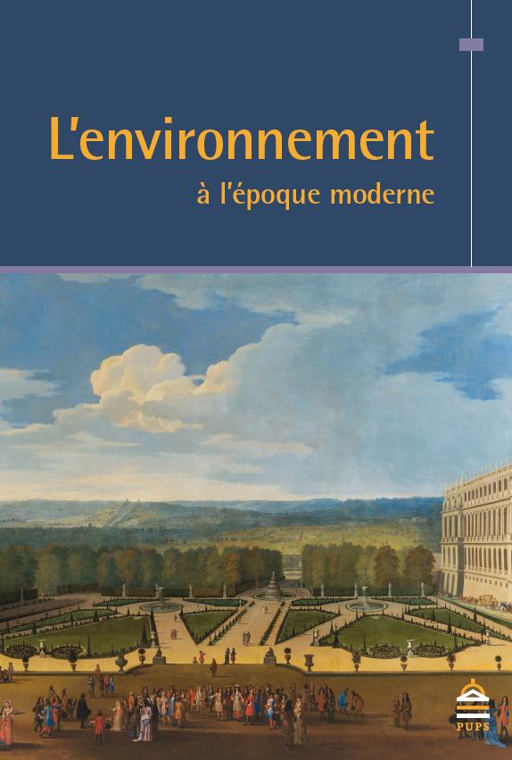 L'environnement à l'époque moderne | SUP